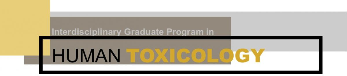 logo for Interdisciplinary Graduate Program in Human Toxicology
